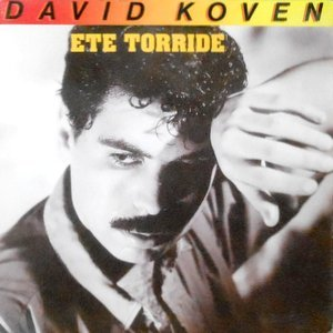 7 / DAVID KOVEN / ETE TORRIDE