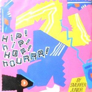 7 / SMURFER JUNIOR / HIP! HIP! HOP! HOURRA!