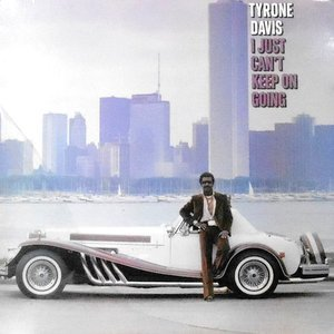 LP / TYRONE DAVIS / I JUST CAN'T KEEP ON GOING