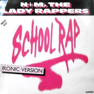 12 / N+M THE LADY RAPPERS / SCHOOL RAP