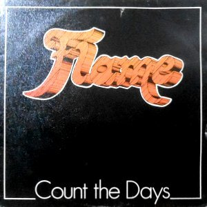 LP / FLAME / COUNT THE DAYS