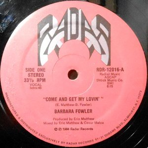 12 / BARBARA FOWLER / COME AND GET MY LOVIN'