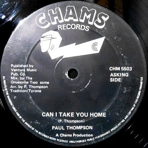 12 / PAUL THOMPSON / CAN I TAKE YOU HOME