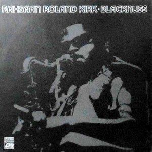 LP / RAHSAAN ROLAND KIRK / BLACKNUSS
