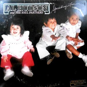 LP / AL HUDSON AND THE SOUL PARTNERS / SPREADING LOVE