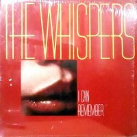 LP / WHISPERS / I CAN REMEMBER