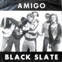 7 / BLACK SLATE / AMIGO / BLACK SLATE ROCK