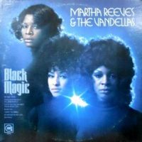 LP / MARTHA REEVES & THE VANDELLAS / BLACK MAGIC