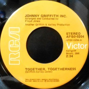 7 / JOHNNY GRIFFITH INC. / TOGETHER, TOGETHERNESS / LET'S GET IT ON