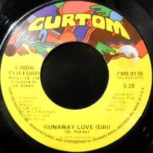 7 / LINDA CLIFFORD / RUNAWAY LOVE / BROADWAY GYPSY LADY