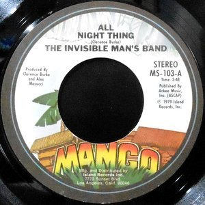 7 / THE INVISIBLE MAN'S BAND / ALL NIGHT THING / (INSTRUMENTAL)