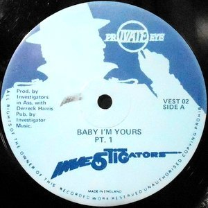 12 / INVESTIGATORS / BABY, I'M YOURS