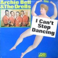 LP / ARCHIE BELL & THE DRELLS / I CAN'T STOP DANCING
