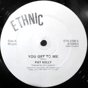 12 / PAT KELLY / YOU GET TO ME