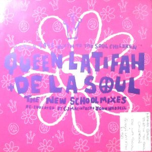 7 / QUEEN LATIFAH + DE LA SOUL / MAMMA GAVE BIRTH TO THE SOUL CHILDREN