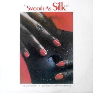 LP / SILK / SMOOTH AS SILK