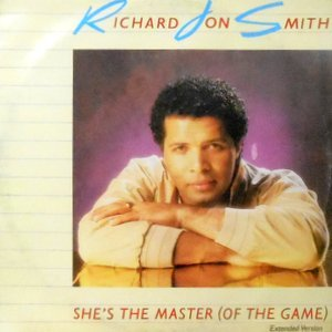 12 / RICHARD JON SMITH / SHE'S THE MASTER (OF THE GAME)