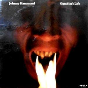 LP / JOHNNY HAMMOND / GAMBLER'S LIFE