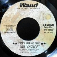 7 / IKE LOVELY / FOOL'S HALL OF FAME