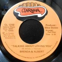 7 / BRENDA & ALBERT / TALKING ABOUT LOVING YOU