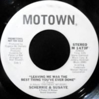 7 / SCHERRIE & SUSAYE / LEAVING ME WAS THE BEST THING YOU'VE EVER DONE