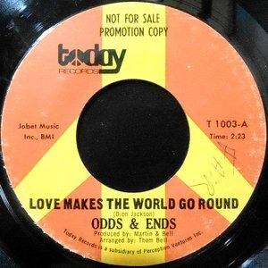 7 / ODDS & ENDS / LOVE MAKES THE WORLD GO ROUND / YESTERDAY MY LOVE