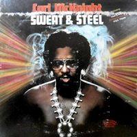 LP / CARL MCKNIGHT / SWEAT & STEEL