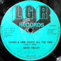 12 / DAVID MILLER / PETER HONEYGALE / SWING & DINE DANCE ALL THE TIME / SLIPPING AWAY