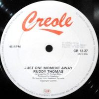 12 / RUDDY THOMAS / JUST ONE MOMENT AWAY