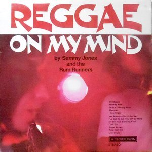 LP / SAMMY JONES AND THE RUM RUNNERS / REGGAE ON MY MIND
