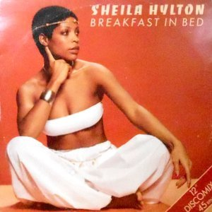 12 / SHEILA HYLTON / BREAKFAST IN BED / DISCO REGGAE BEAT