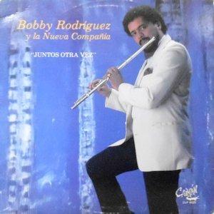 LP / BOBBY RODRIGUEZ Y LA NUEVA COMPANIA / JUNTOS OTRA VEZ
