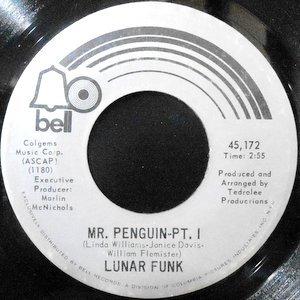 7 / LUNAR FUNK / MR. PENGUIN PT.I / PT.II