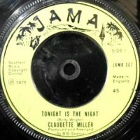 7 / CLAUDETTE MILLER / TONIGHT IS THE NIGHT