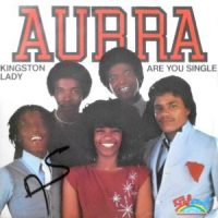 7 / AURRA / KINGSTON LADY / ARE YOU SINGLE