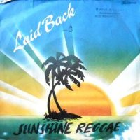 7 / LAID BACK / SUNSHINE REGGAE / WHITE HORSE