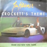 7 / JAN HAMMER / CROCKETT'S THEME / MIAMI VICE NEW YORK THEME