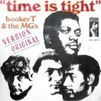 7 / BOOKER T & THE MG'S / TIME IS TIGHT