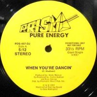 12 / PURE ENERGY / WHEN YOU'RE DANCIN' / WHAT ARE YOU IN THE MOOD FOR?