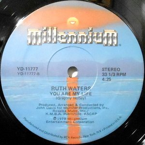12 / RUTH WATERS / YOU ARE MY LIFE / NEVER GONNA BE THA SAME