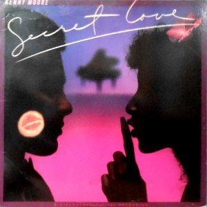 LP / KENNY MOORE / SECRET LOVE
