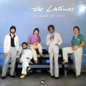 LP / THE LATINOS / IT MUST BE LOVE