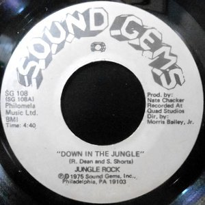 7 / JUNGLE ROCK / DOWN IN THE JUNGLE
