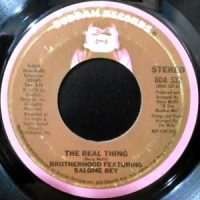 7 / BROTHERHOOD FEATURING SALOME BEY / THE REAL THING