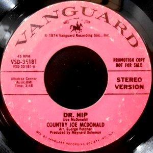7 / COUNTRY JOE MCDONALD / DR. HIP