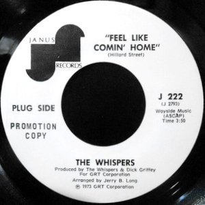 7 / WHISPERS / FEEL LIKE COMIN' HOME / I LOVE THE WAY YOU MAKE ME FEEL