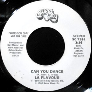 7 / LA FLAVOUR / CAN YOU DANCE / TO THE BOYS IN THE BAND