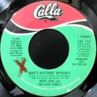 7 / RUDY LOVE AND THE LOVE FAMILY / AIN'T NUTHIN' SPOOKY
