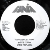 7 / WILLIE COLON / TODO TIENE SU FINAL / VO SO