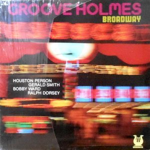 LP / RICHARD GROOVE HOLMES / BROADWAY